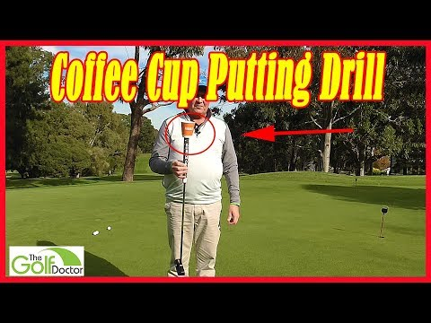 The Coffee Cup Putting Drill For A Better Putting Stroke