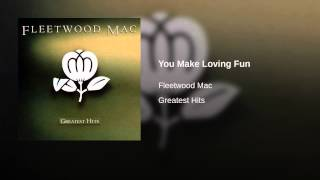 You Make Loving Fun