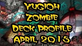 RAISE THE DEAD | YuGiOh April 2015 Zombie Deck Profile