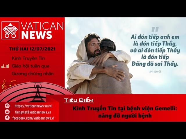 Radio thứ Hai 12/07/2021 - Vatican News Tiếng Việt