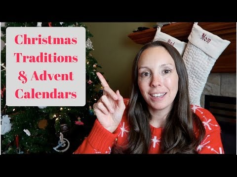 Christmas Traditions & Advent Calendar Ideas