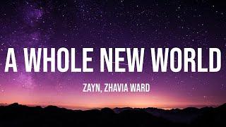 ZAYN, Zhavia Ward - A Whole New World (1 Hour Music Lyrics)