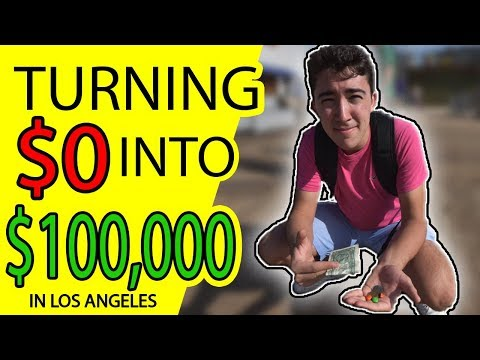 TURNING $0 into $100,000 in L.A. (Day 1)