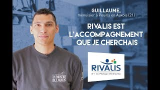 Témoignage Client Rivalis - Guillaume, Menuisier (21)