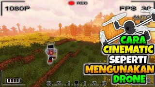 TUTORIAL CINEMATIC SEPERTI MENGUNAKAN DRONE!! DI MINECRAFT