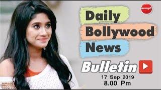 Latest Bollywood News 2019 | Shivangi Joshi | Amy Jackson | SRK | Hina Khan | 17th Sep 2019 | 8 PM