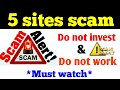 Scam alert | 5 sites not paying | save time and money