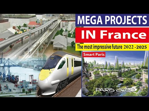 France new projects - Smart Paris project - France mega projects - France biggest projects