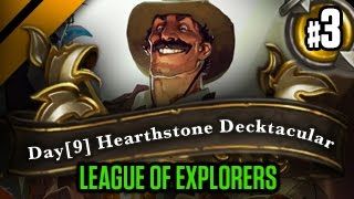 Day[9] HearthStone Decktacular #165 - League of Explorers P3