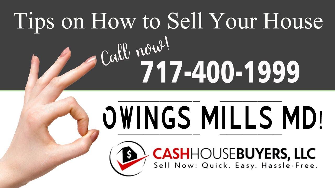 Tips Sell House Fast Owings Mills | Call 7174001999 | We Buy Houses Owings Mills