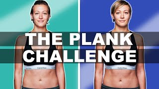 We did planks every day for 30 days ...