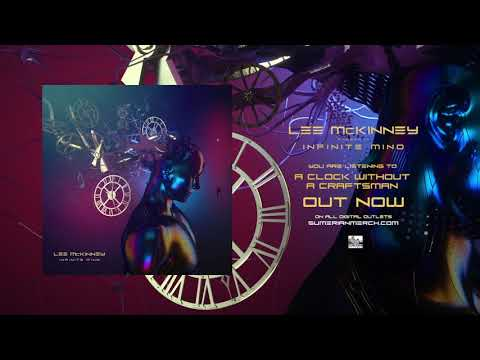 LEE MCKINNEY - A Clock Without A Craftsman