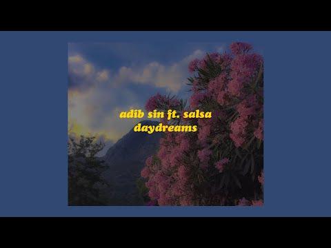 「Daydreams - Adib Sin ft. Salsa (lyrics)💭」