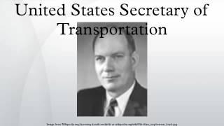 United States Secretary of Transportation