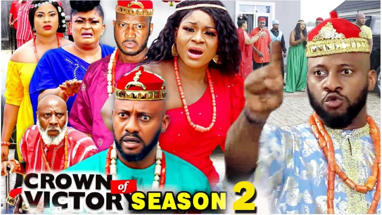 Download CROWN OF VICTORY SEASON 2 - (New Movie) Yul Edochie 2020 Latest Nigerian Nollywood Movie Full HD