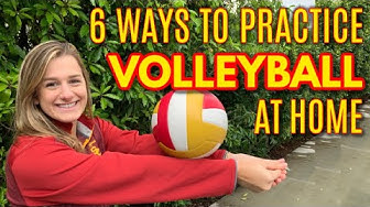 6 WAYS TO PRACTICE VOLLEYBALL AT HOME