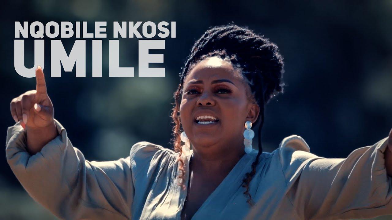 Download Nqobile Nkosi - Umile - Music Video w/ Lyrics - Gospel Songs 2021