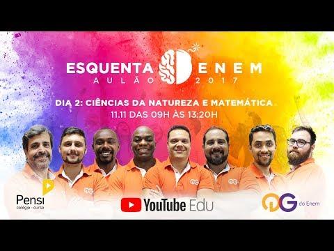 ESQUENTA ENEM 2017: Ciências da Natureza e Matemática