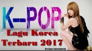Lagu Korea terbaru Dan Terpopuler 2017