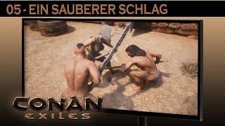 Conan Exiles - #5 Ein sauberer Schlag ⚔ Conan Exiles German Gameplay Deutsch