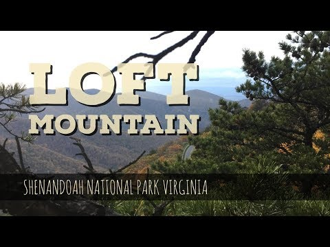 Loft Mountain and Ivy Creek Spring - Appalachian Trail - Shenandoah National Park