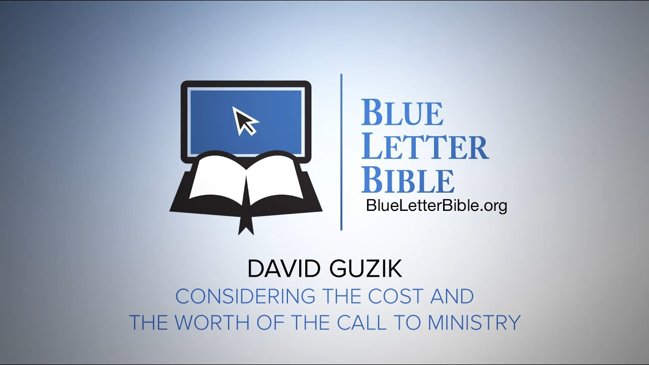 blue letter bible commentary david guzik david guzik considering the cost and the worth of the 24453 | maxresdefault