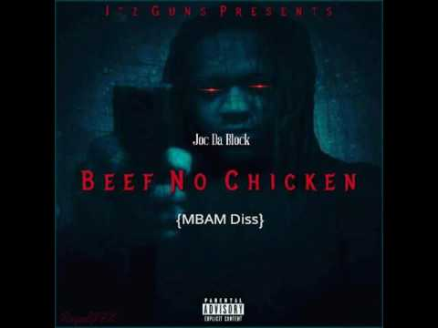 Joc Da Block -Beef No Chicken(MBAM DISS)