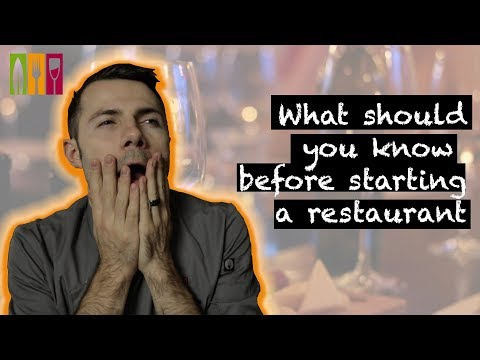 What should you know before starting a restaurant