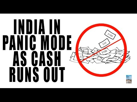 India in PANIC MODE as Cash is Running Out! Demonetization Creating Civil Unrest!