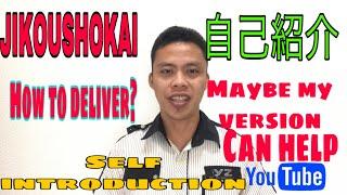 HOW TO DO (JIKOSHOUKAI) SËLF INTRODUCTION IN JAPANESE