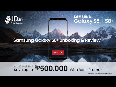 Thumbnail: Samsung Galaxy S8+ Unboxing and Review - JD.id