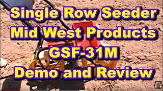 Planting The Food Plot With A Single Row Hand Seeder By Mid West Products Gsf-31m John Deere 140