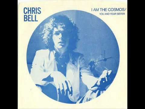 Chris Bell - You and your Sister