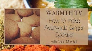 Ayurvedic Cooking - Warmth Tv - Ayurvedic Ginger Shortbread Cookies