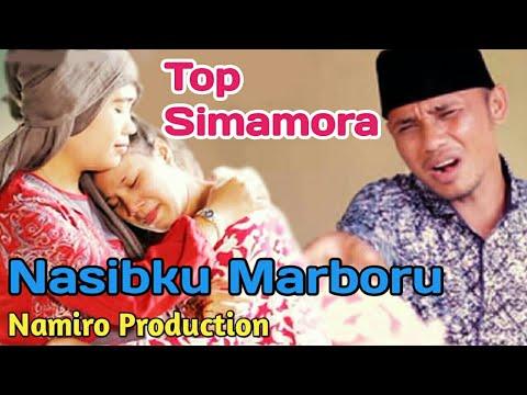 Nasibku Marboru. Voc Top Simamora. Lagu Tapsel Terbaru 2018. By Namiro Production Padangsidimpuan