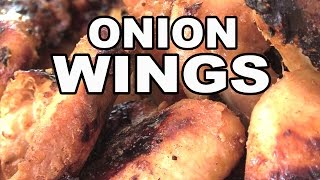 Onion Wings Chicken recipe by the BBQ Pit Boys