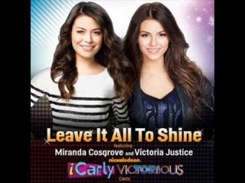 iCarly Cast and Victorious Cast Leave it all to shine Lyrics