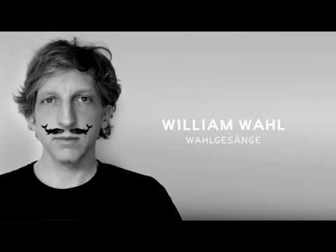 William Wahl - Wahlgesänge