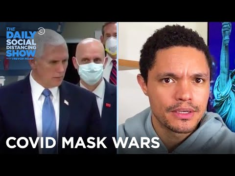 The Battle Over Wearing Masks | The Daily Social Distancing Show