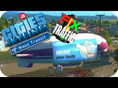 Cities Skylines Gameplay: BLIMPS FIXING TRAFFIC!!! Cities: Skylines MASS TRANSIT Scenario #1
