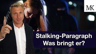 Stalking - Änderung im Paragraphen, was bringt's? #FragMingers