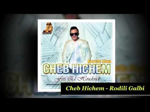 Cheb Hichem Rodili Galbi 2016 Avec Amine La Colombe By Dj Tahiro 1
