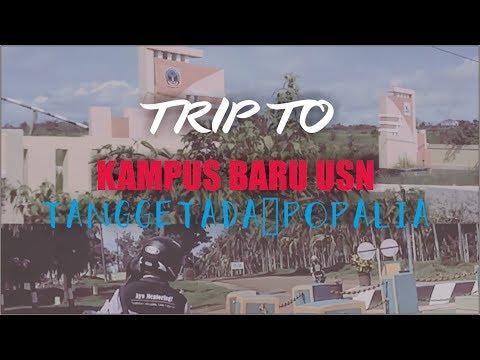 TRIP TO KAMPUS BARU USN| POPALIA