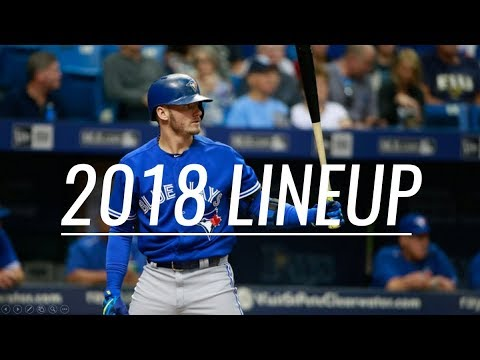 Toronto Blue Jays - 2018 Lineup HYPE - MLB Pump Up