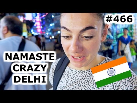 TRAVELING TO CRAZY DELHI | DAY 466 | INDIA | TRAVEL VLOG IV