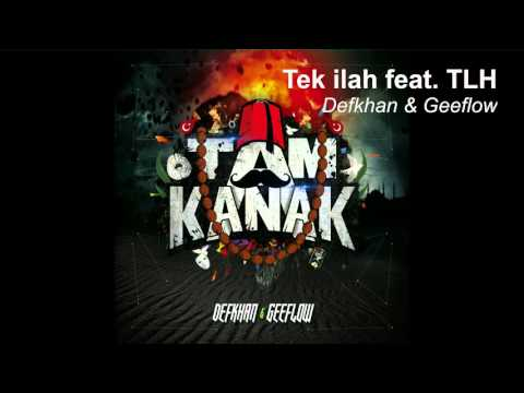 Geeflow & Defkhan - Tek ilah feat. TLH