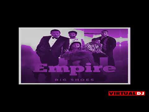 Empire Cast Ft. Yazz & Serayah-Big Shoes (Chopped & Slowed) By Dj Anonymous