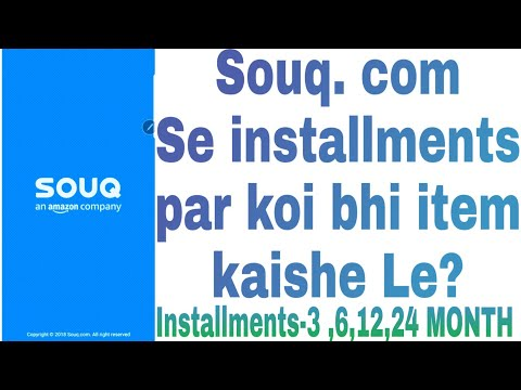 How to buy in (12 month installments) from souq  Com online shopping