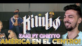 REACCIÓN A - KIMBO - Zaki ft Ghetto - AMÉRICA EN EL CENTRO PAPI!