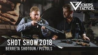 Shot Show 2018 - Beretta Shotguns / Pistols
